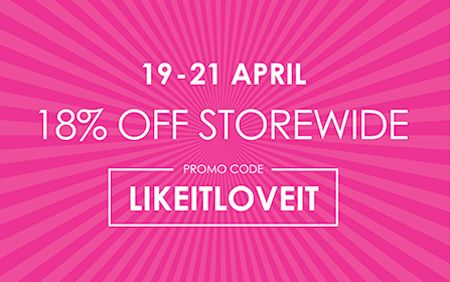 18% OFF Storewide (19-21 Apr)